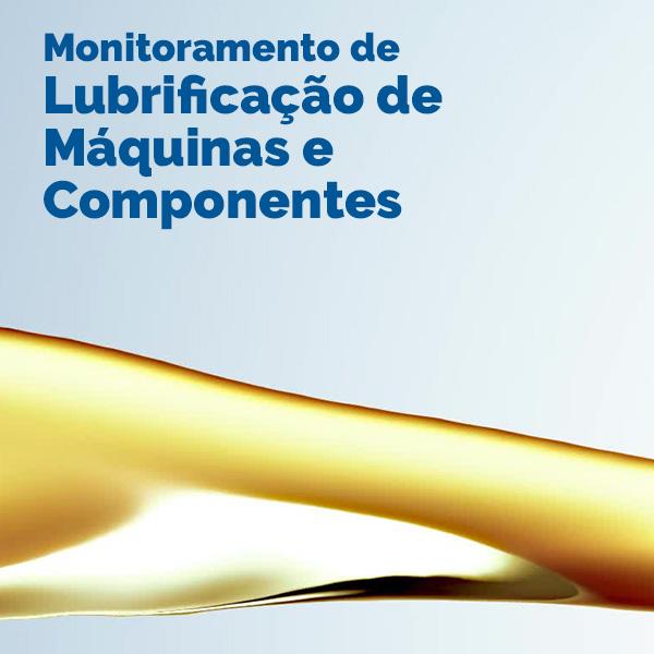 Monitoramento de Lubrificação de Máquinas e Componentes